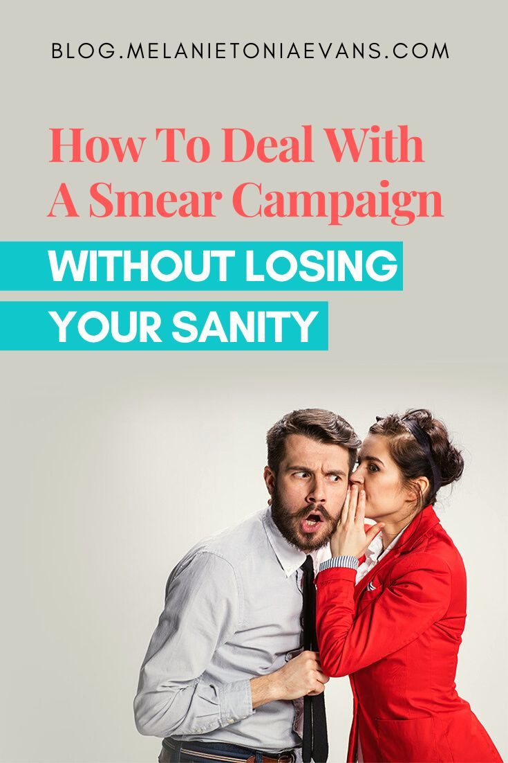 3 Tips to Handle a Narcissists Smear Campaign   Smears