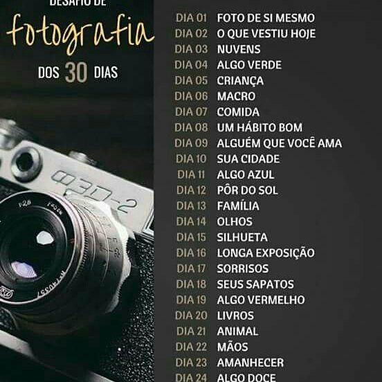 Desafio 30 dias de fotografias
