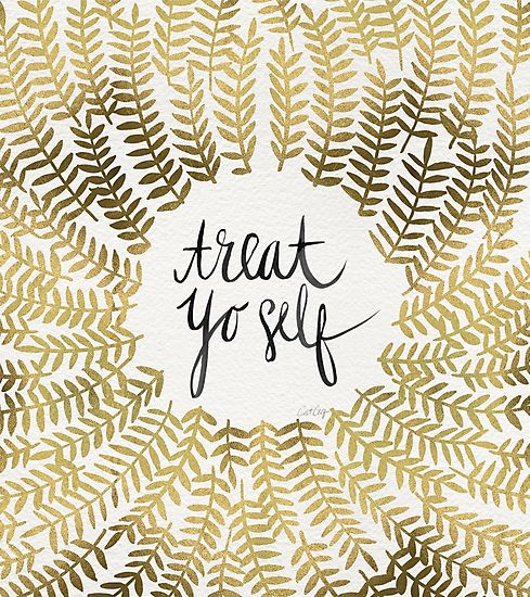 You know you deserve! Treat yourself to this print by Redbubble artist Cat Coquillette, available on totes, stickers, prints and more. > Oct. 13 is treat yo self day :)