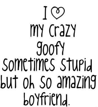 i love my crazy goofy sometimes stupid but oh so amazing ...