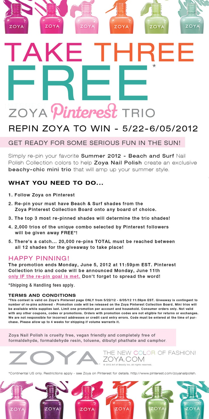 Take Three Free! Re-pin your fave Beach & Surf colors to help Zoya create an exclusive beachy-chic mini trio! If 20,000 re-pins TOTAL are achieved, 2,000 mini trios will be given away! Promotion ends 6/5/12 at 11:59PM EST. Spread the Word! (Don't forget you can pin as many as you'd like!): Surfing Colors