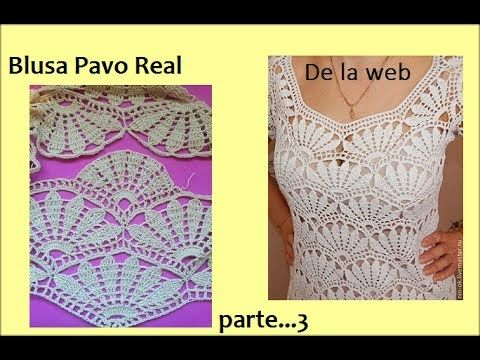 Blusa Pavo Real (parte 2) - YouTube