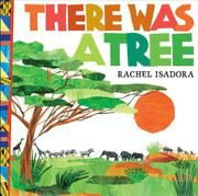 There was a tree by Rachel Isadora.