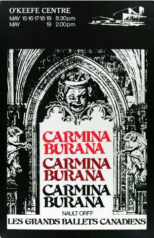 Carmina Burana [affiche] Nault- Orff. Les Grands Ballets Canadiens. O'Keefe Centre. May 15-16-17-18-19 8.30 p.m. May 19 2.00 p.m.
