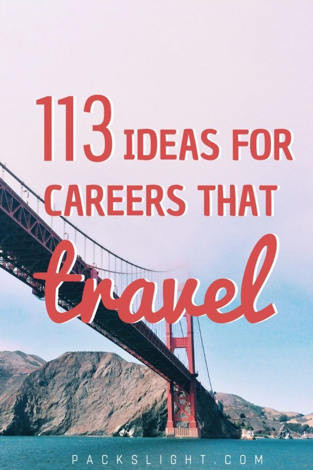 Travel For College Grads 113 Careers That Involve International