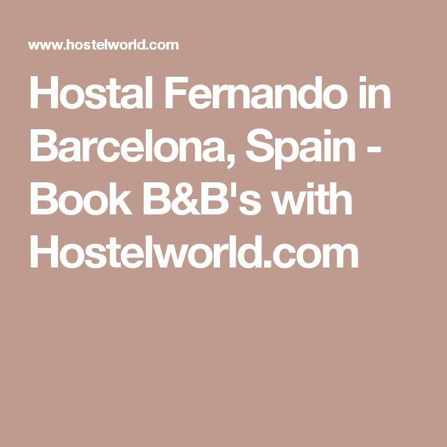 Hostal Fernando in Barcelona, Spain - Book B&B's with Hostelworld.com