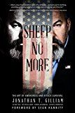Sheep No More: The Art of Awareness and Attack Survival by Jonathan T. Gilliam (Author) Sean Hannity (Foreword) #Kindle US #NewRelease #Health #Fitness #Dieting #eBook #ad