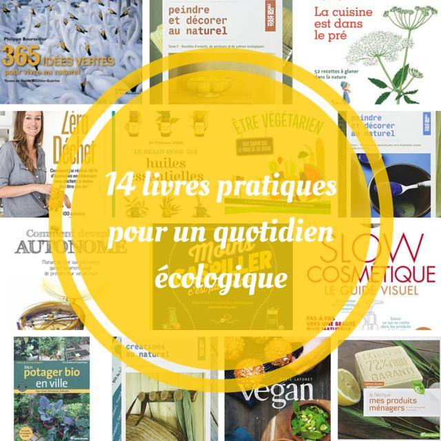 14 livres pratiques pour un quotidien écologique