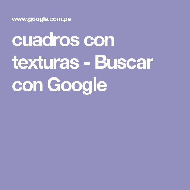 cuadros con texturas - Buscar con Google