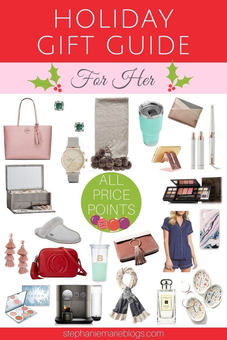 2017 Holiday Gift Guide For Her All Price Ranges Christmas