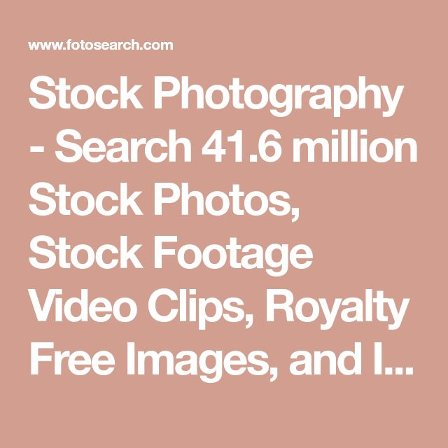 Stock Photography - Search 41.6 million Stock Photos, Stock Footage Video Clips, Royalty Free Images, and Illustrations