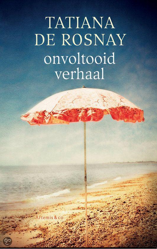 Onvoltooid verhaal / Tatiana de Rosnay