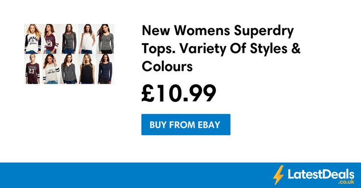 New Womens Superdry Tops. Variety Of Styles & Colours, £10.99 at ebay