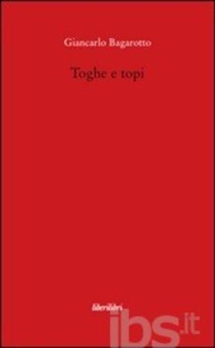 #Toghe e topi editore Liberilibri  ad Euro 7.65 in #Liberilibri #Libri poesia e teatro