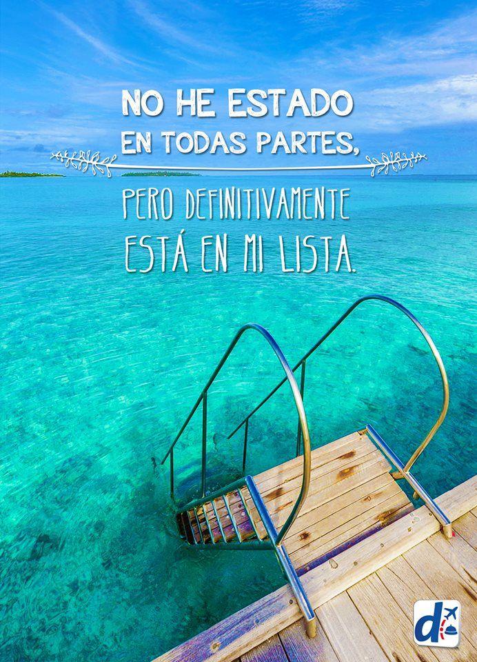 #Frases de viaje para #viajeros de alma #Despegar pone al mundo en TU LISTA…