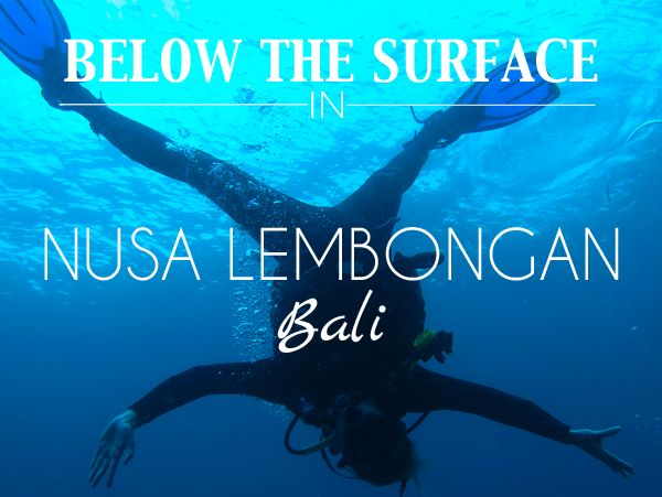 Diving in Nusa Lembongan - a small island off the coast of Bali.