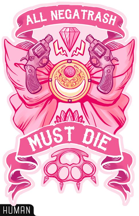 All Negatrash Must Die (love this!) #sailormoon