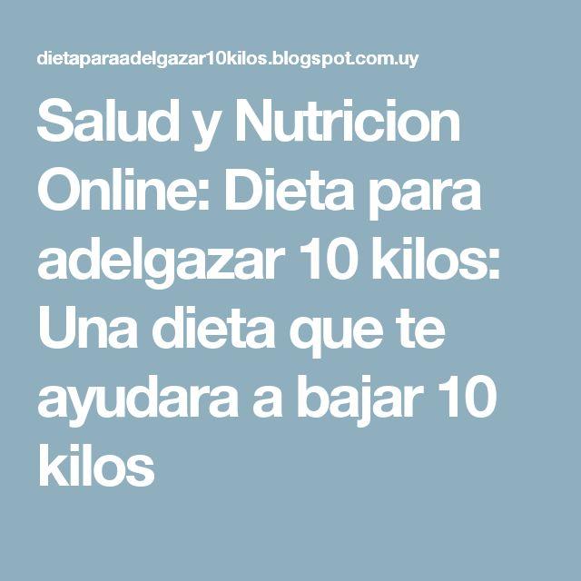 Salud y Nutricion Online: Dieta para adelgazar 10 kilos: Una dieta que te ayudara a bajar 10 kilos