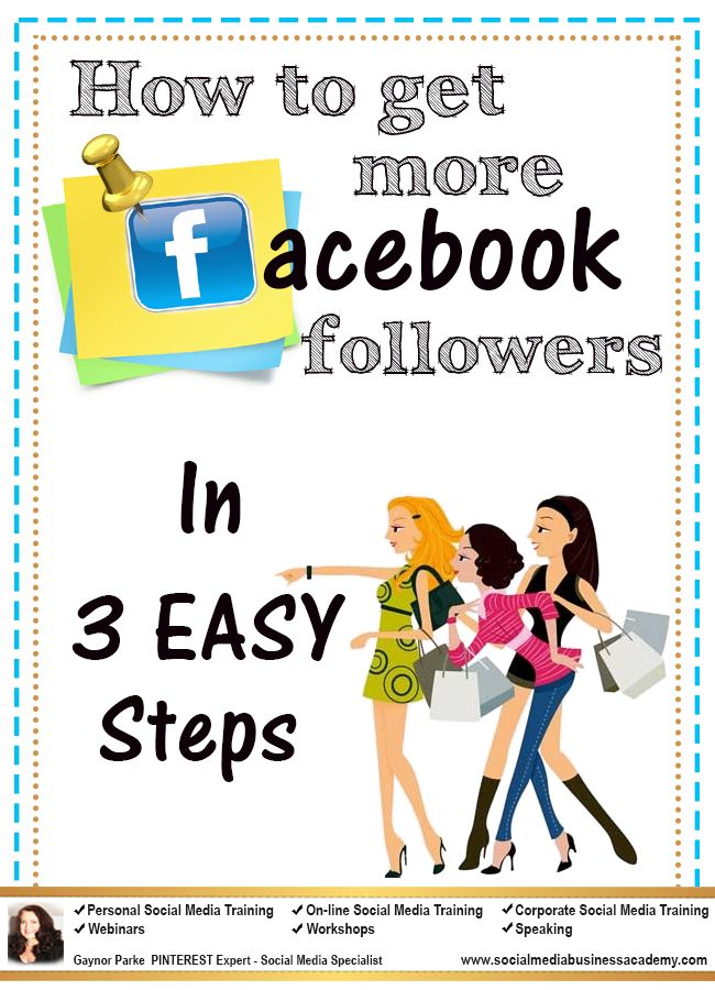 How to get Facebook followers in 3 easy steps.For more Facebook marketing tips visit www.socialmediabusinessacademy.com Facebook infographic
