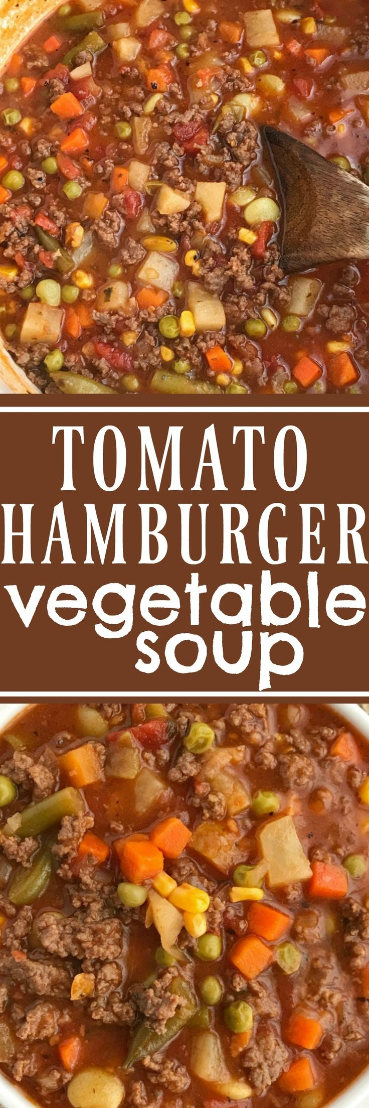 Hamburger Vegetable Soup. With hamburger, tomatoes, and loaded with veggies.