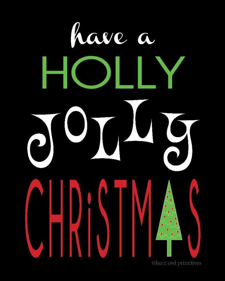 Holly Jolly Christmas! | CHRISTMAS | Pinterest