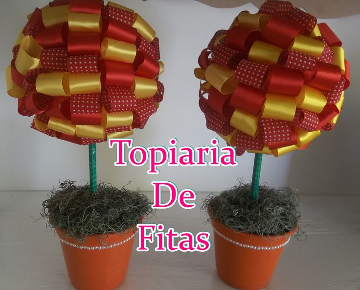 Tutorial: Topiaria De Fitas.