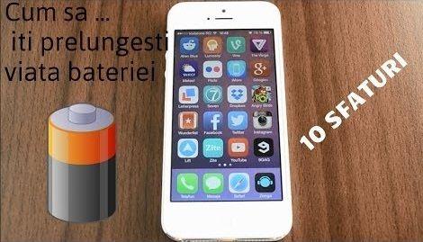 Sfaturi pentru extinderea duratei de viata a bateriei iPhone