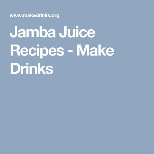 Jamba Juice Recipes - Make Drinks