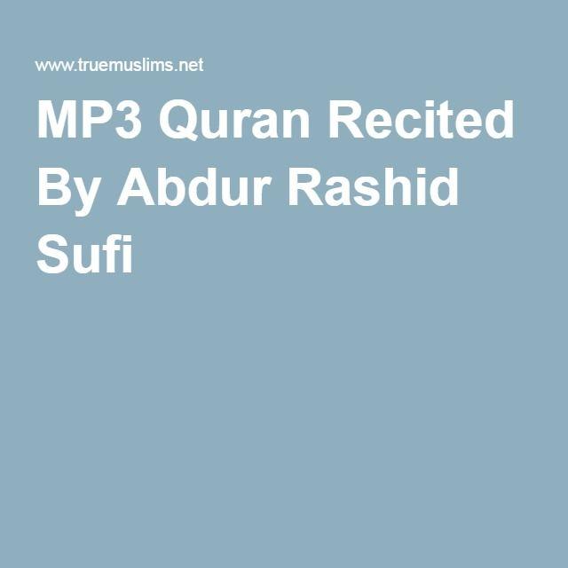 MP3 Quran Recited By Abdur Rashid Sufi