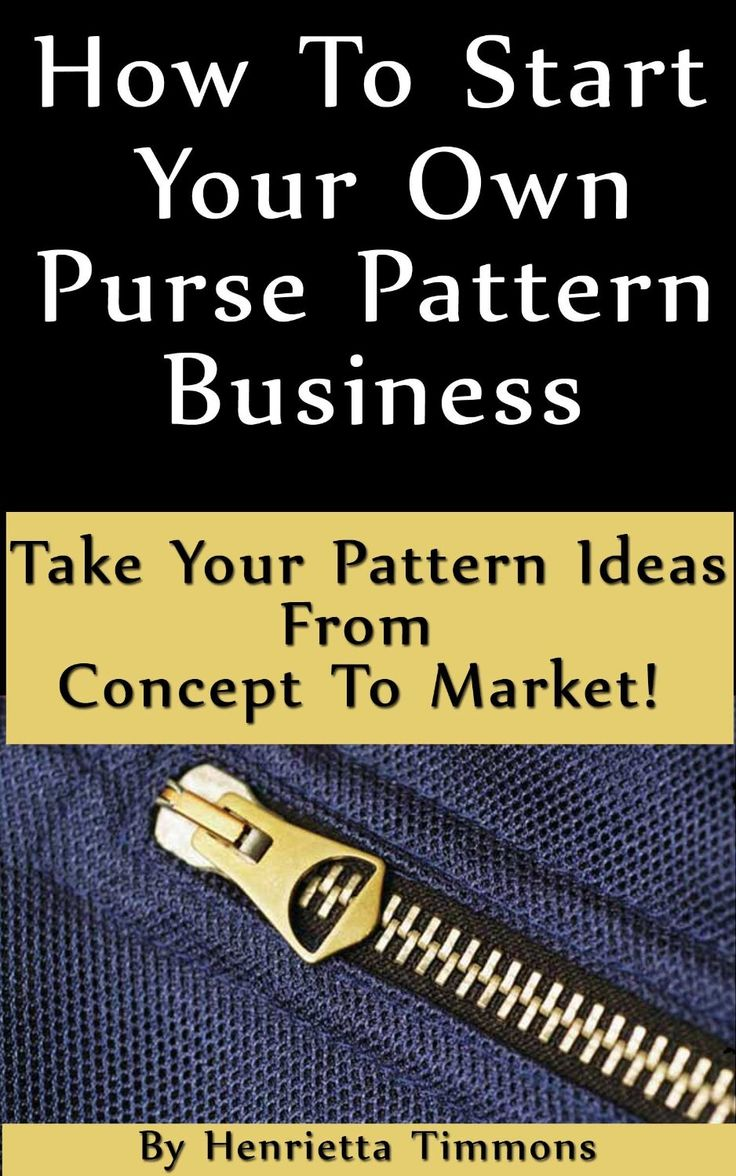 how to start your own purse pattern business ebook purse patterns handbags and sewing patterns. Black Bedroom Furniture Sets. Home Design Ideas