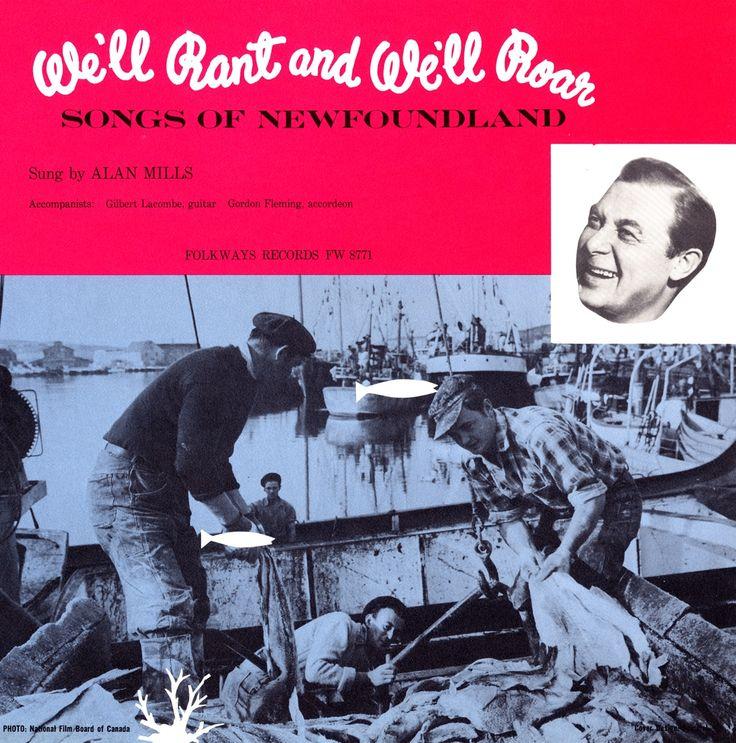 Alan Mills - We'll Rant and We'll Roar: Songs of Newfoundland