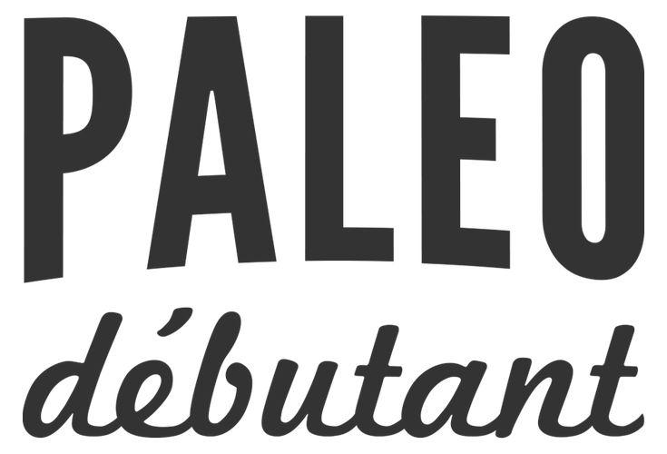 Mode de vie paléo - Recettes paléo - Bien démarrer avec le régime paléo | Paléo Débutant
