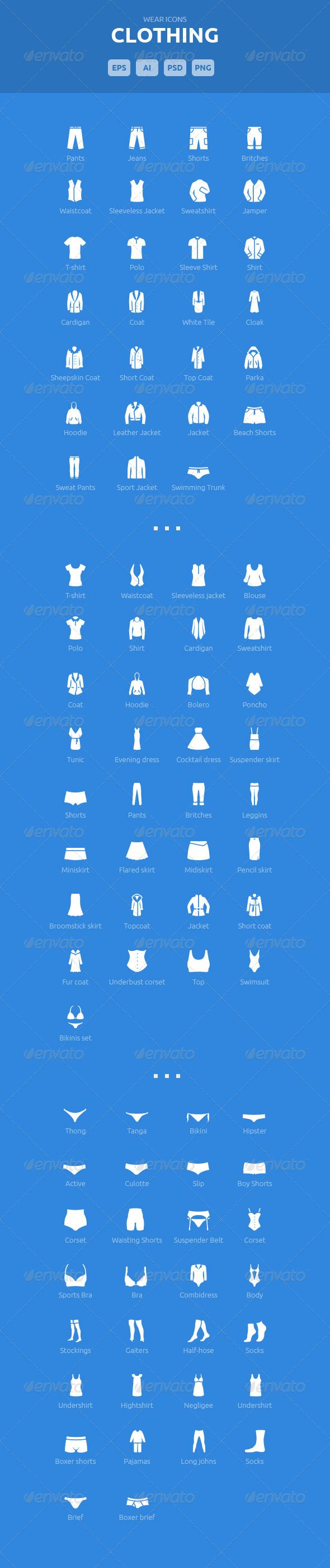 Wear Icons - Clothing Vector Pack #GraphicRiver What is Clothing Icons? This is our second pack of premium wear icons. Clothing Vector iconset is consisted with 3 categories if icons: men women underwear File formats PNG (128×128) EPS AI PSD (layered) Features simple objects scalable vector icons different format types Fonts Open sans s or questions. Created: 16September13 GraphicsFilesIncluded: PhotoshopPSD