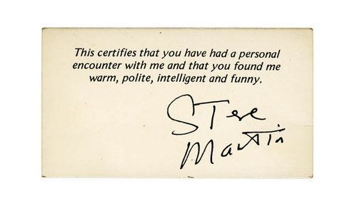 The Jonas Hill 'autograph' card had nothing on Steve Martin. He's been doing that gag for 30 years.