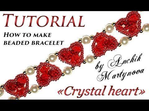 "Tutorial: beaded bracelet ❤ ""Crystal heart"" / Бисероплетение браслет сердечки своими руками - YouTube"