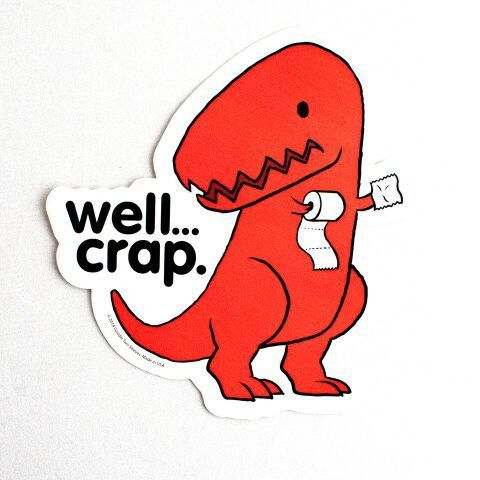 Well crap sticker stk gt3429 stickers poop dino by goodietees