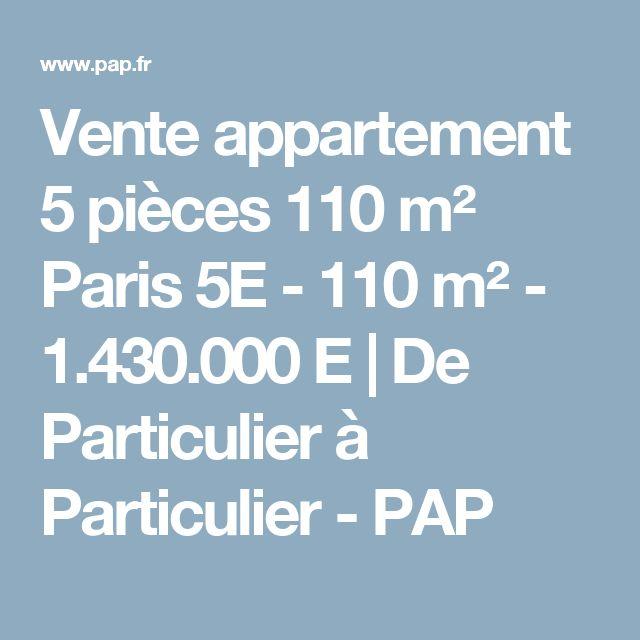 Vente appartement 5 pièces 110 m² Paris 5E - 110 m² - 1.430.000 E | De Particulier à Particulier - PAP