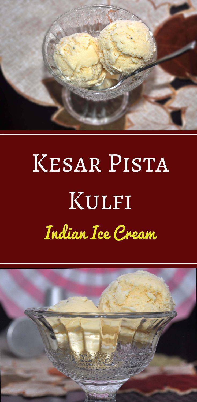 Kesar Pista Kulfi Indian Ice Cream In Ice Cream Maker Culinaryshades Recipe In 2020 Indian Ice Cream Frozen Dessert Recipe Kulfi Recipe