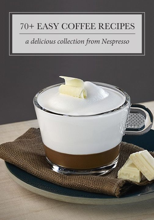 Whether you're looking for a Nespresso creation with pillowy layers of froth, light caramel flavor, or hints of citrus, these 70+ easy coffee recipes will allow you to savor your day in no time! Click here to see all of the delicious drinks.