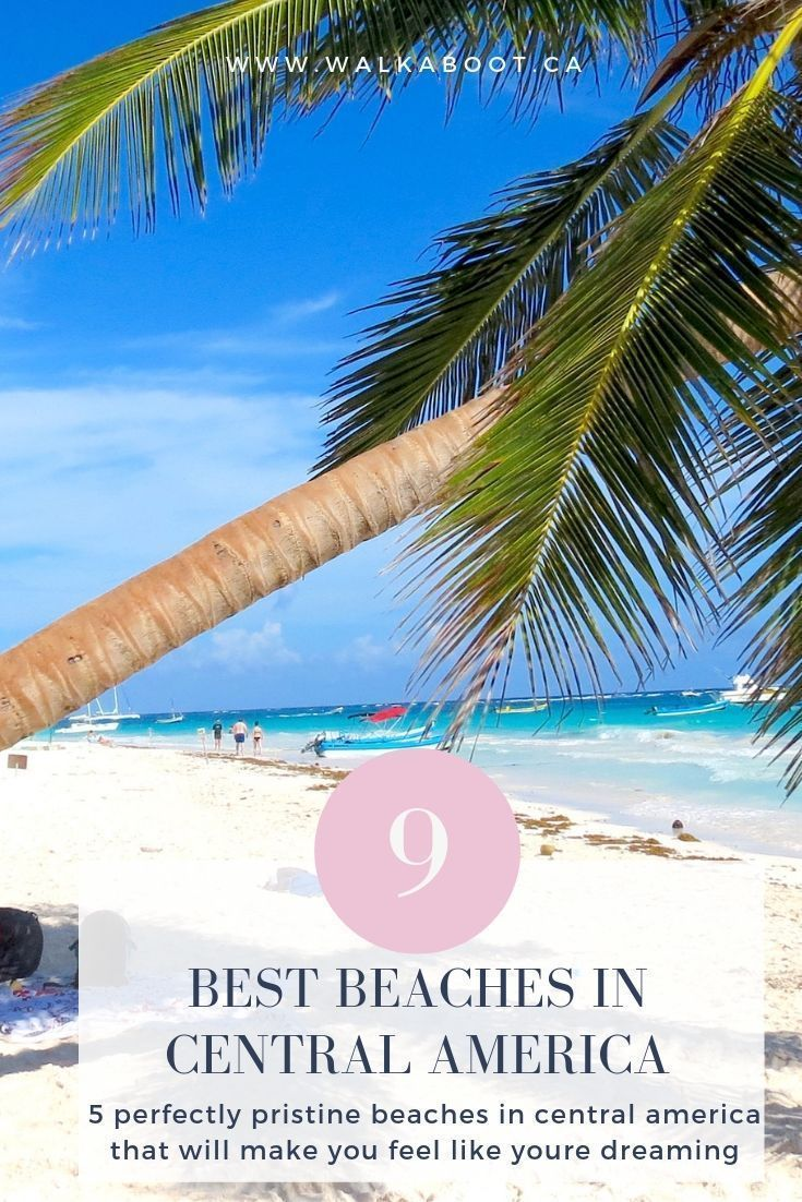 9 Beautiful Beaches In Central America To Keep Your Eyes On