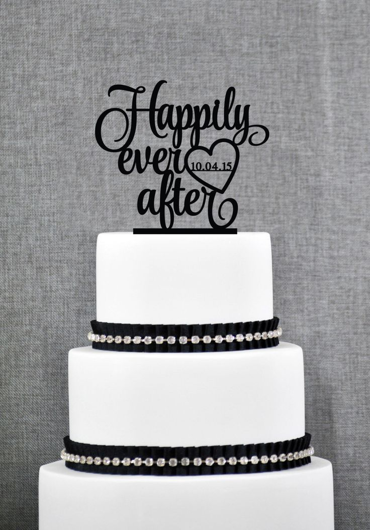 Happily Ever After with Wedding Date in your Choice of Colors, Custom Wedding Cake Topper, Unique Cake Topper, Modern Cake Topper- (S220) by ChicagoFactory on Etsy https://www.etsy.com/listing/249271557/happily-ever-after-with-wedding-date-in