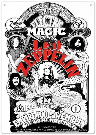"Led Zeppelin 11/20/71.  These two shows at London's Wembley Arena were named ""Electric Magic"" and featured circus performers and support acts such as Stone the Crowes.  10,000 tickets sold out within an hour; a second date was added."