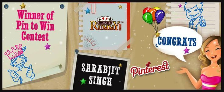 """Congratulations """"SARABJIT SINGH"""" - You are our """"Pin To Win"""" Contest Winner!!!  You have won Rs. 100/- cash free...  Thanks for participating and keep checking for more contests and promos.  To know more about the check the link below: https://www.classicrummy.com/online-rummy-promotions/rummy-social-media?link_name=CR-12"""