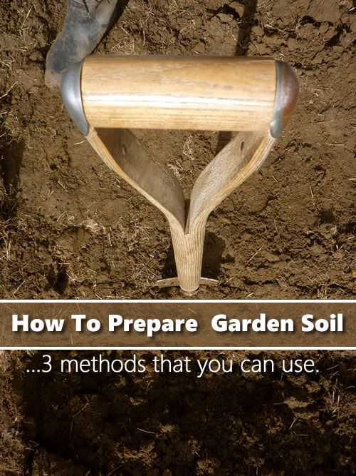 How To Prepare Your Garden Soil - 3 ways you can prepare your garden for higher yields... #gardening #homesteading