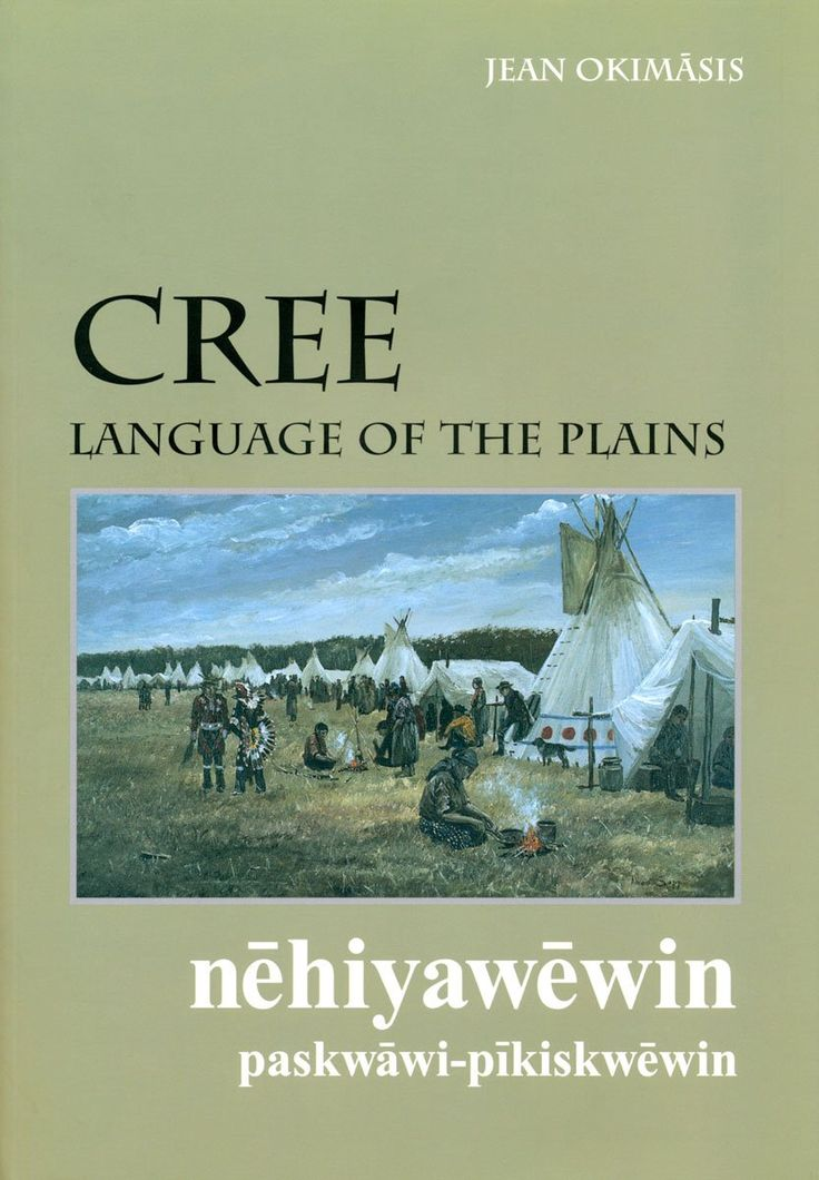 Cree, Language of the Plains: Jean Okimasis: 9780889771550: Books - Amazon.ca