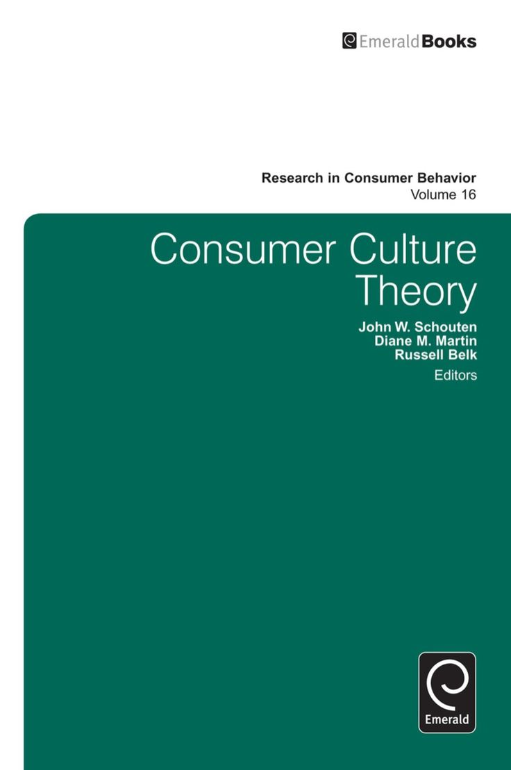 Consumer Culture Theory Ebook Consumer Culture Theories Culture