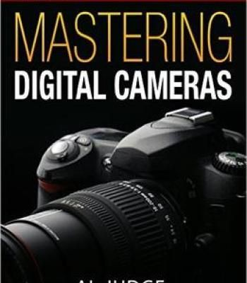Mastering Digital Cameras: An Illustrated Guidebook (Digital Photography 1) PDF #DigitalCameras