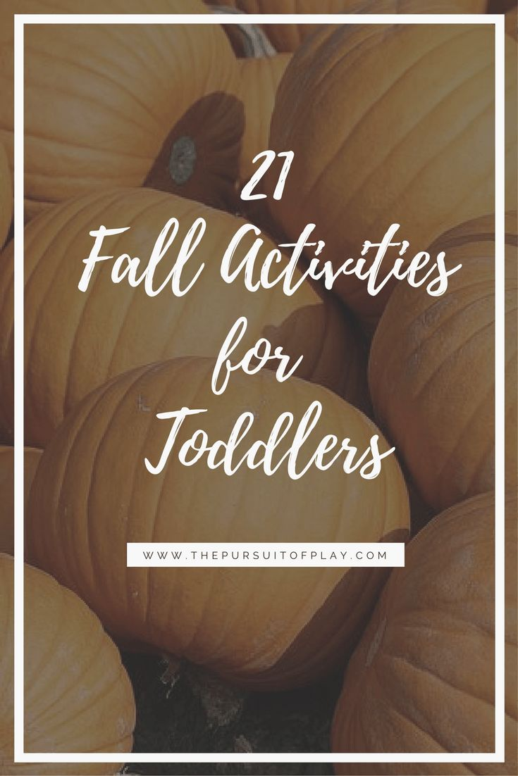 21 Fantastic Fall Activities for Toddlers and Beyond!