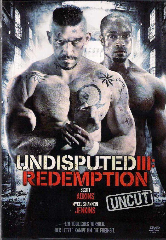 Undisputed III: Redemption (2010) - IMDb