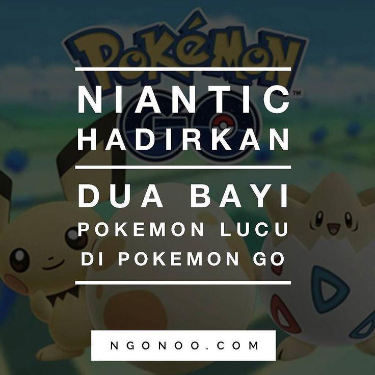 https://ngonoo.com Niantic Labs hadirkan bayi Pokemon seperti Pichu dan Togepi di Pokemon Go. Bayi Pokemon ini tidak bisa ditemukan di alam bebas seperti biasanya. Sebaliknya pemain harus menetaskan telur yang didapat dengan berkunjung ke Pokestop.  Selain memperkenalkan dua monster di Pokemon Go pemain juga akan menemukan Pikachu 'khusus' mulai hari ini hingga 29 Desember 2016.
